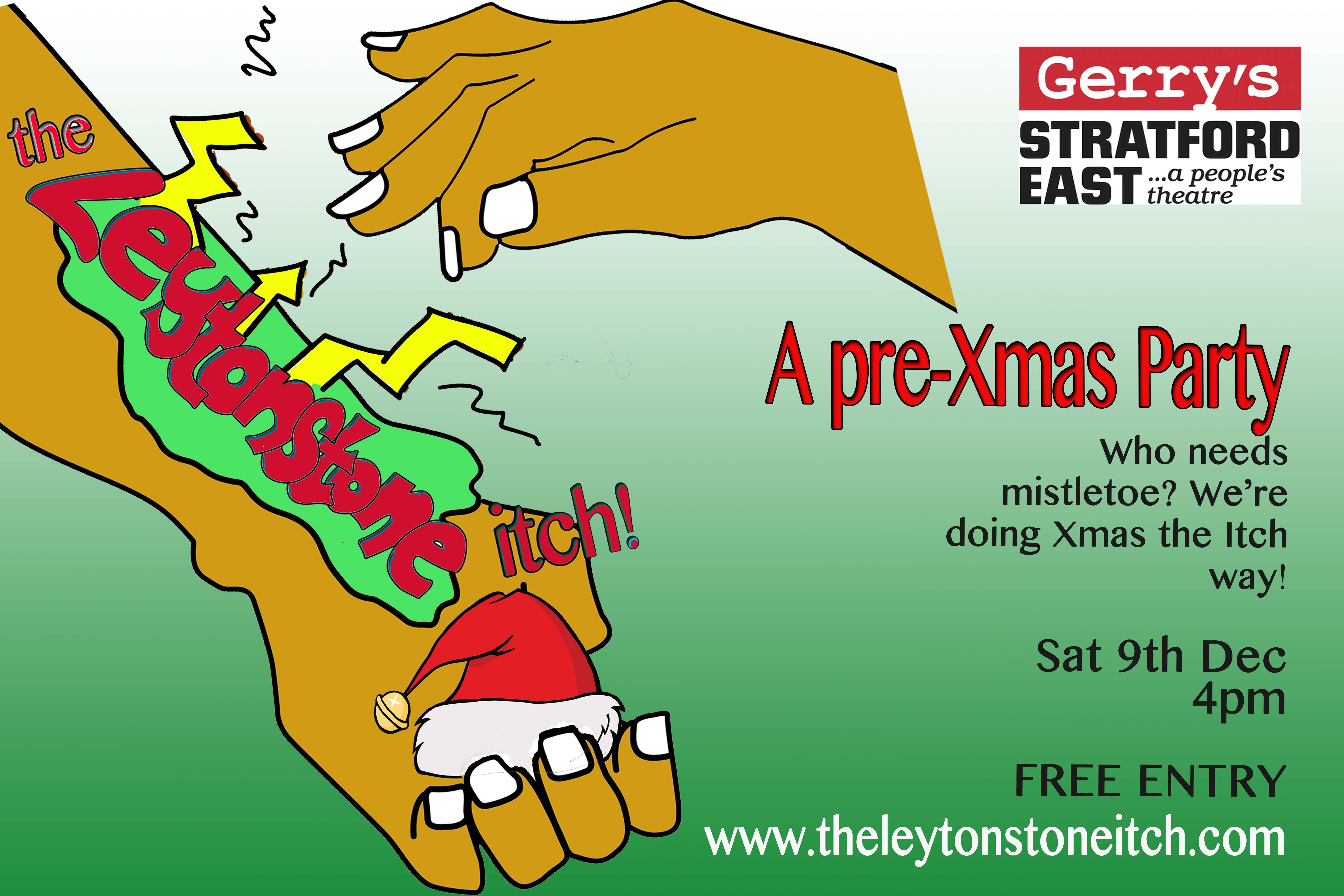 The Leytonstone Itch - A Pre-Xmas Party